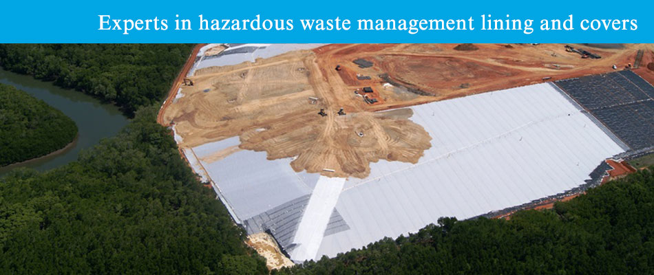 Experts in hazardous waste management lining and covers