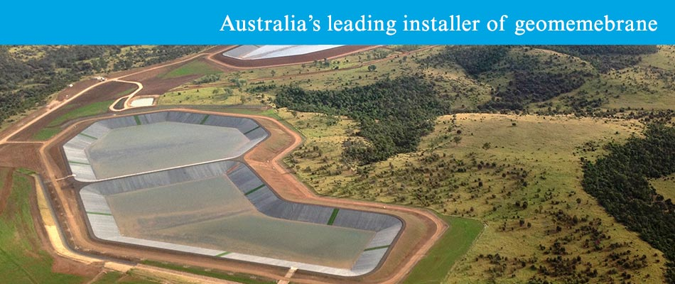 Australia's leading installer of geomemebrane